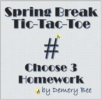 Spring Break Tic Tac Toe ~ Choose 3 Homework ~ EDITABLE