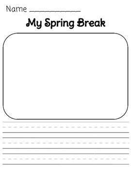 Spring Break/Vacation Writing & Drawing