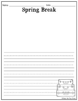 Spring Break Vacation Writing Paper Kindergarten & First Grade