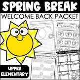 Spring Break Welcome Back Packet {For Upper Elementary}