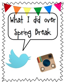 Spring Break Welcome Back Task with Paper-Twitter & Instagram