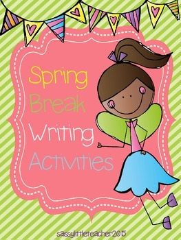 Spring Break Writing Activities
