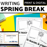 Spring Break Writing Activity in Spanish and English