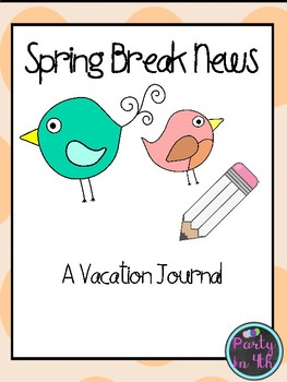 Spring Break Writing Journal