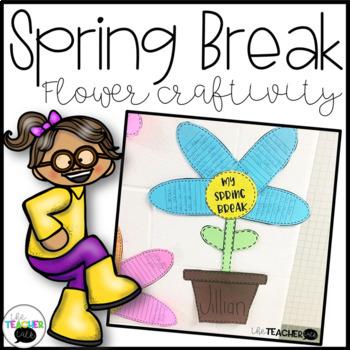 Spring Break Writing Mini-Unit & Craftivity