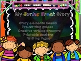 Spring Break Writing Project! Story Elements Lesson+Pre-wr