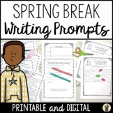 Spring Break Writing Prompts NO PREP for 3rd Grade 4th Gra