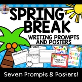Spring Break Writing Prompts and Posters