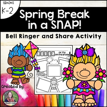 Spring Break in a SNAP-Bell Ringer and Share Activity