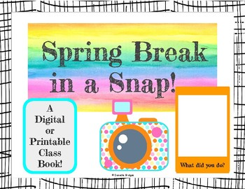 Spring Break in a Snap: Digital & Printable Class Book