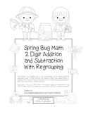 """Spring Bug Math"" 2 Digit Subtract & Add Regrouping - Common Core! (black line)"