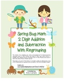 """Spring Bug Math"" 2 Digit Subtract & Add Regrouping Common Core(color&blackline)"