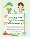 """Spring Bug Math"" 2 Digit Subtraction Regrouping Common Core (color&blackline)"