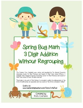 """Spring Bug Math"""" 3 Digit  Addition Without Regrouping - Fu"""