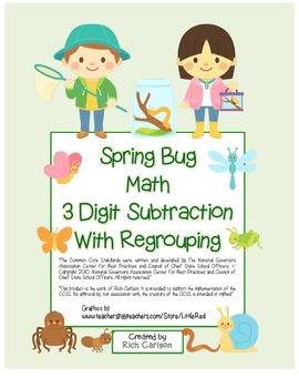 "Spring Bug Math"" 3 Digit  Subtraction Regrouping - FUN! (c"