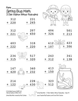 """Spring Bug Math"" 3 Digit Addition Without Regrouping  - FUN! (black line)"