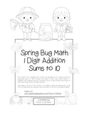 """Spring Bug Math"" Add Within 10 - Common Core - Addition Fun! (black line)"