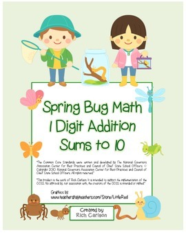 """""""Spring Bug Math"""" Add Within 10 - Common Core - Addition F"""