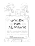 """Spring Bug Math"" Add Within 20 - Common Core - Addition Fun! (black line)"