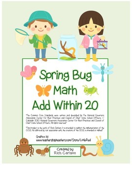 """Spring Bug Math"" Add Within 20 - Common Core - Fun! (color & black line)"