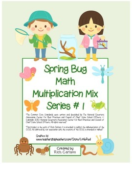 """Spring Bug Math"" Mixed Multiplication – Series #1 - Common Core - Fun! (color)"