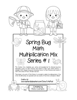 """Spring Bug Math"" Mixed Multiplication Series #1 Common Core (blackline & color)"