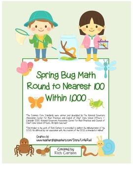 """""""Spring Bug Math"""" Place Value – Round Nearest 100 Within 1"""