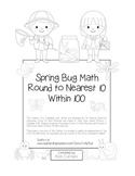 """Spring Bug Math"" Place Value – Round to 10 Within 100  Common Core (black line)"