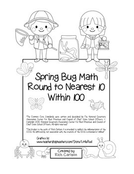 """""""Spring Bug Math"""" Place Value – Round to 10 Within 100  Common Core (black line)"""