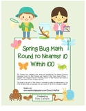 """Spring Bug Math"" Place Value - Round to 10 Within 100  (color & black line)"