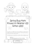 """""""Spring Bug Math"""" Place Value – Round to Nearest 100 Within 1,000 (black line)"""