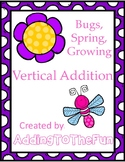 Spring, Bugs, Growing ~ Vertical Addition Dry Erase Cards