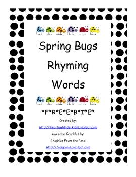 Spring Bugs Rhyming Words *F*R*E*E*B*I*E*