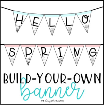 Spring Banner Letter Pennants {Build Your Own}