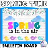 Spring Bulletin Board Kit