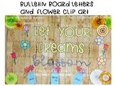 Spring Bulletin Board & Clip Art - Let Your Dreams Blossom Bulletin Board Quote