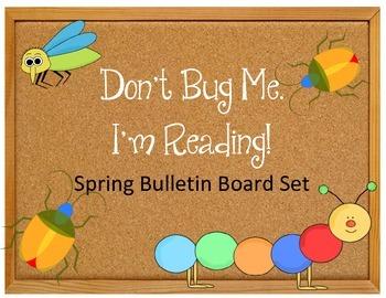 Spring Bulletin Board Idea Set.  Bugs.  Don't Bug Me.  I'm