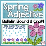 Spring Bulletin Board Kit and Adjective Activity