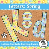 Spring Bulletin Board Letters & Editable Bunting  Banners | Classroom Decor