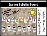 Spring Bulletin Board Set & Craftivity - Look How We've Bloomed!