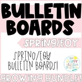 Spring and End of Year Bulletin Boards Set! Growing Bundle!