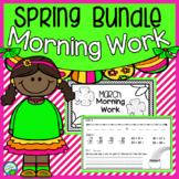 Spring Bundle Morning Work Quick Warm Ups