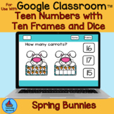 Spring Bunnies Teen Numbers with Ten Frames and Dice for G