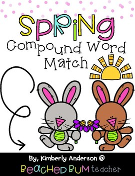 Spring Bunnies and Flowers: Compound Word Match Center