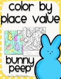 Spring Bunny Peep Color by Place Value-no prep