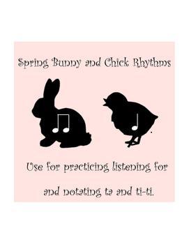 Spring Bunny and Chick Rhythms (Ta and Ti-Ti)
