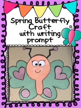 Spring Butterfly Craft with Writing prompt