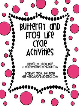 Spring Butterfly and Frog Life Cycle Activities