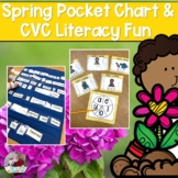 Spring- CVC Game and Poetry Pocket Chart Activity