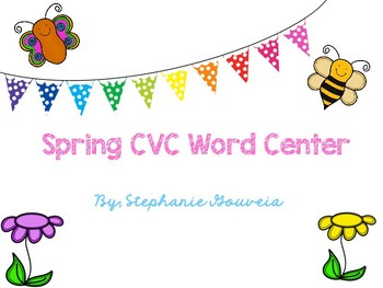 Spring CVC Word Center with Review Worksheets